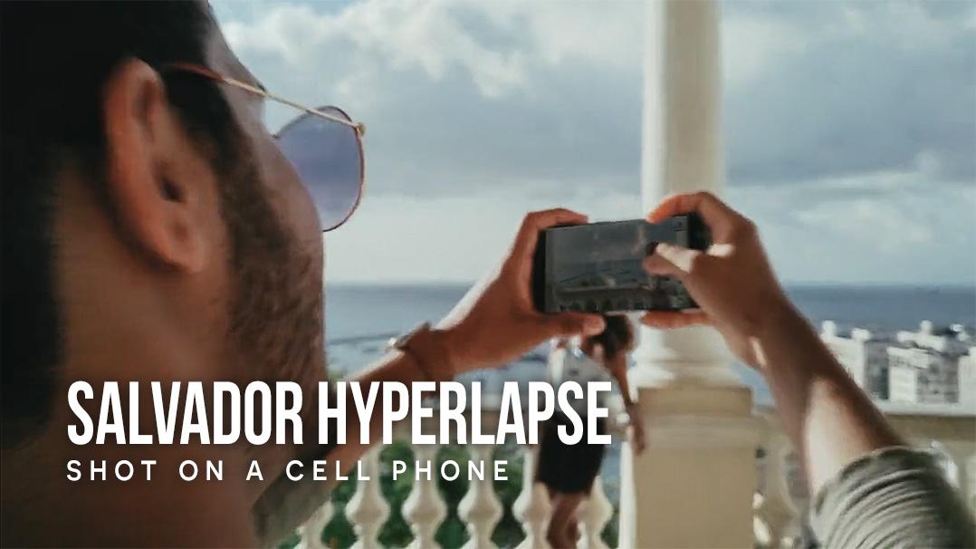 Salvador Cell Phone Hyperlapse